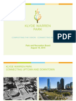 Klyde Warren Park Completing the Vision - Connecting and Unifying