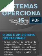 Gerações de Sistemas Operacionais