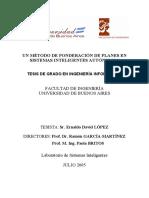 UN MÉTODO DE PONDERACIÓN DE PLANES EN SISTEMAS INTELIGENTES AUTÓNOMOS