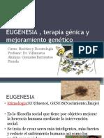 EUGENESIA , Terapia Génica y Mejoramiento Genético