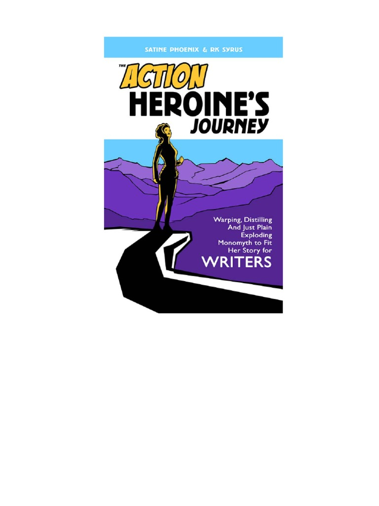 86702c6af280 The Action Heroines Journey