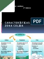 Características de La Zona Cálida
