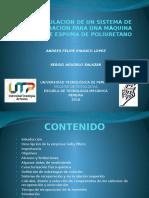 Presentacion proyecto de grado de la Universidad tecnologica de Pereira-Diseño y simulacion de un sistema de recuperacion para una maquina inyectora de espuma de poliuretano