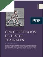 Cinco Pretextos de Textos Teatrales