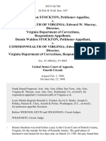 Dennis Waldon Stockton v. Commonwealth of Virginia Edward W. Murray, Director, Virginia Department of Corrections, Dennis Waldon Stockton v. Commonwealth of Virginia Edward W. Murray, Director, Virginia Department of Corrections, 852 F.2d 740, 4th Cir. (1988)