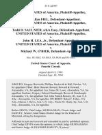 United States v. Ronald Allyn Fiel, United States of America v. Todd D. Saulnier, A/K/A Easy, United States of America v. John H. Lea, Jr., United States of America v. Michael W. O'Bier, 35 F.3d 997, 4th Cir. (1994)