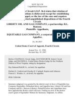 Liberty Oil and Gas Company, a Partnership B.L. Ranson Plaintiffs v. Equitable Gas Company, a Corporation, 819 F.2d 1138, 4th Cir. (1987)