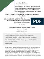 John C. Holland Enterprises, Inc. v. J.P. Mascaro & Sons, Inc. Pacquale Mascaro Louis Mascaro Frank Mascaro, J.P. Mascaro, 829 F.2d 1120, 4th Cir. (1987)