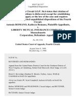 Antonio Romano, Kathryn Romano v. Liberty Mutual Insurance Company, a Massachusetts Corporation, Defendant, 854 F.2d 1317, 4th Cir. (1988)