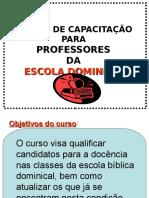 Curso de Capacitação Para Professores Da Escola Dominical