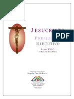 Jesucristo - Presidente Ejecutivo