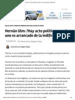 Hernán Ulm_ _Hay Acto Político Cuando Uno Es Arrancado de La Indiferencia