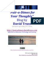 Pair a Dimes for Your Thoughs by David Truss (to May 25 2010)
