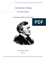 Wagner - The Destiny of Opera