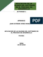 Aplicacion de La Calidad Del Software en El Proceso de Desarrollo