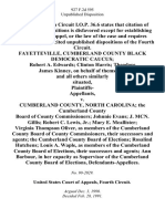Fayetteville, Cumberland County Black Democratic Caucus Robert A. Edwards Clinton Harris Theodore James Kinney, on Behalf of Themselves and All Others Similarly Situated, Plaintiffs v. Cumberland County, North Carolina the Cumberland County Board of County Commissioners Johnnie Evans J. McN Gillis Robert C. Lewis, Jr. Mary E. McAllister Virginia Thompson Oliver, as Members of the Cumberland County Board of County Commissioners, Their Successors and Agents the Cumberland County Board of Elections Rosalind Hutchens Louis A. Waple, as Members of the Cumberland County Board of Elections, Their Successors and Agents Ann Barbour, in Her Capacity as Supervisor of the Cumberland County Board of Elections, 927 F.2d 595, 4th Cir. (1991)