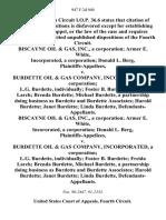 Biscayne Oil & Gas, Inc., a Corporation Armer E. White, Incorporated, a Corporation Donald L. Berg v. Burdette Oil & Gas Company, Incorporated, a Corporation L.G. Burdette, Individually Foster B. Burdette Freida Larch Brenda Burdette Michael Burdette, a Partnership Doing Business as Burdette and Burdette Associates Harold Burdette Janet Burdette Linda Burdette, Biscayne Oil & Gas, Inc., a Corporation Armer E. White, Incororated, a Corporation Donald L. Berg v. Burdette Oil & Gas Company, Incorporated, a Corporation L.G. Burdette, Individually Foster B. Burdette Freida Larch Brenda Burdette, Michael Burdette, a Partnership Doing Business as Burdette and Burdette Associates Harold Burdette Janet Burdette Linda Burdette, 947 F.2d 940, 4th Cir. (1991)