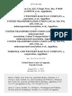 5 Fair empl.prac.cas. 623, 5 Empl. Prac. Dec. P 8450 Robert Rock v. Norfolk and Western Railway Company, a Corporation, United Transportation Union Local No. 974, Afl-Cio, an Unincorporated Association v. United Transportation Union Lodge No. 550, an Unincorporated Association, United Transportation Union, an Unincorporated Association, United Transportation Union Local No 974, Afl-Cio, an Unincorporated Association v. Norfolk and Western Railway Company, a Corporation, 473 F.2d 1344, 4th Cir. (1973)