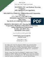 Burlington Industries, Inc. And Madison Throwing Company, Inc., Plaintiffs-Appellees/cross-Appellants v. Milliken & Company, Milliken Research Corporation, Chavanoz, S. A., Asa, S. A. And Arct, Inc., Defendants-Appellants/cross-Appellees. (Four Cases) the Duplan Corporation v. Deering Milliken, Inc., Deering Milliken Research Corporation, Moulinage Et Retorderie De Chavanoz, Ateliers Roannais De Constructions Textiles, and Arct, Inc., (Four Cases), 690 F.2d 380, 4th Cir. (1982)