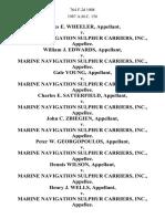 James E. Wheeler v. Marine Navigation Sulphur Carriers, Inc., William J. Edwards v. Marine Navigation Sulphur Carriers, Inc., Gale Young v. Marine Navigation Sulphur Carriers, Inc., Charles E. Satterfield v. Marine Navigation Sulphur Carriers, Inc., John C. Zbiegien v. Marine Navigation Sulphur Carriers, Inc., Peter W. Georgopoulos v. Marine Navigation Sulphur Carriers, Inc., Dennis Wilson v. Marine Navigation Sulphur Carriers, Inc., Henry J. Wells v. Marine Navigation Sulphur Carriers, Inc., Ezell Mays v. Marine Navigation Sulphur Carriers, Inc., Frank Banks v. Marine Navigation Sulphur Carriers, Inc., James Tripp, Jr. v. Marine Navigation Sulphur Carriers, Inc., Ira Carter v. Marine Navigation Sulphur Carriers, Inc., Herbert Krebs v. Marine Navigation Sulphur Carriers, Inc., James Lyle v. Marine Navigation Sulphur Carriers, Inc., 764 F.2d 1008, 4th Cir. (1985)