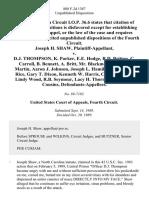 Joseph H. Shaw v. D.J. Thompson, K. Parker, E.E. Hodge, R.D. Britton, C. Carroll, B. Bennett, A. Britt, Mr. Blackmon, James G. Martin, Aaron J. Johnson, Joseph L. Hamilton, Nathan A. Rice, Gary T. Dixon, Kenneth W. Harris, Carlton Joyner, Lindy Wood, R.B. Seymour, Lacy H. Thornburg, Gene T. Cousins, 888 F.2d 1387, 4th Cir. (1989)