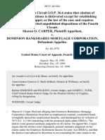 Sharon O. Carper v. Dominion Bankshares Mortgage Corporation, 892 F.2d 1041, 4th Cir. (1989)