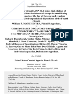 William F. Manchester v. United States Organized Crime Drug Enforcement Task Force of the Mid-Atlantic Region Arclight/pariah Investigation Richard Thornburgh, United States Attorney General Emil P. Moschell J. Kent Cameron Lewis W. Hyden, Ii, of the Federal Bureau of Investigation Richard D. Flynn Timothy H. Barron One or More John/jane Doe Officials, Agents and Associates in Fact of the Task Force, in Their Official and Individual Capacities, 900 F.2d 253, 4th Cir. (1990)