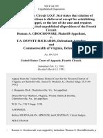 Roman A. Grochowski v. T.S. Dewitt-Rickards, and Commonwealth of Virginia, 928 F.2d 399, 4th Cir. (1991)