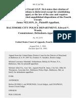 James Nelson, Jr. v. Baltimore City Police Department Edward v. Woods, Commissioner, 991 F.2d 790, 4th Cir. (1993)