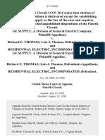 Ge Supply, a Division of General Electric Company v. Richard E. Thomas Lois J. Thomas, and Residential Electric, Incorporated, Ge Supply, a Division of General Electric Company v. Richard E. Thomas Lois J. Thomas, and Residential Electric, Incorporated, 4 F.3d 985, 4th Cir. (1993)
