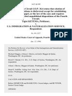 Tigist Ketema v. U.S. Immigration & Naturalization Service, 14 F.3d 595, 4th Cir. (1994)