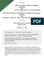 Kenneth B. Grubb, T/a Grubb Contractors, and Kevin K. Grubb Eric D. Grubb Kerry S. Grubb v. Donegal Mutual Insurance Company, and Warwick C. Sherrard Annis P. Sherrard, His Wife, 935 F.2d 57, 4th Cir. (1991)