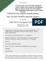 United States v. Toney Alexander Charles, 941 F.2d 1207, 4th Cir. (1991)