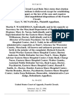 Gary N. McNamara v. Martin P. Wasserman, Individually and in His Capacity as Secretary for the Maryland Department of Health & Mental Hygiene Mary K. Noren, Individually and in Her Capacity as Superintendent for the Eastern Shore Hospital Center David Williamson, Doctor, Individually and in His Capacity as Director of Forensic Psychiatry for the Eastern Shore Hospital Center Joel J. Todd, in His Official and Administrative Capacities as State's Attorney for Worcester County, Maryland All Known and Unknown Persons as Set Forth in the Joinder of the Complaint Richard Eckardt, Social Worker Eastern Shore Hospital Center Burton Anderson, Public Defender Service Paul L. Stone, Rights Advisor Eastern Shore Hospital Center Cindy Basil, Charge Nurse, Eastern Shore Hospital Center Walter Gumby, Assistant Public Defender Service, Raul Lopez, Doctor, Psychiatrist, Eastern Shore Hospital Center Russell P. Smith, Jr., Doctor, Dentist, Eastern Shore Hospital Center Martin Brandes, Doctor, Psychiatri