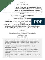 Ervin Martin, and Linda J. Martin v. Board of Trustees, Sheet Metal Workers' National Pension Fund, Plan a Arthur Moore Clinton O. Gowan, Jr. Ronald Palmerick Robert D. Custer Alan J. Chermack Bruce J. Stockwell Matthew B. Hernandez, 91 F.3d 131, 4th Cir. (1996)