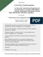 Billie Bryan MacKey v. Donna E. Shalala, Secretary, United States Department of Health and Human Services Earl L. Laurence, Individually Clifford Moss, Individually Ralph Bain, Individually Harold Roth, Individually, 360 F.3d 463, 4th Cir. (2004)