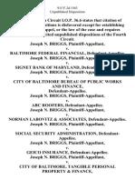 Joseph N. Briggs v. Baltimore Federal Financial, Joseph N. Briggs v. Signet Bank of Maryland, Joseph N. Briggs v. City of Baltimore Bureau of Public Works and Finance, Joseph N. Briggs v. Abc Roofers, Joseph N. Briggs v. Norman Labovitz & Associates, Joseph N. Briggs v. Social Security Administration, Joseph N. Briggs v. Geico Insurance, Joseph N. Briggs v. City of Baltimore, Tangible Personal Property & Finance, Joseph N. Briggs v. Diesel Institute of America, Joseph N. Briggs v. State Department of Motor Vehicles, Joseph N. Briggs v. Andrews Foods, Joseph N. Briggs v. Fleet Finance, Incorporated, Joseph N. Briggs v. Johnnie's Auto Sales, Joseph N. Briggs v. National Car Exchange, Landsman Motor Sales, Joseph N. Briggs v. Chesapeake & Potomac Telephone Company, Joseph N. Briggs v. Liberty Mutual Insurance Company, 915 F.2d 1563, 4th Cir. (1990)