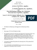 Reverend Jerry Falwell v. Larry C. Flynt Hustler Magazine, Inc., and Flynt Distributing Company, Inc., Reverend Jerry Falwell v. Larry C. Flynt Hustler Magazine, Inc. Flynt Distributing Company, Inc., 805 F.2d 484, 4th Cir. (1986)