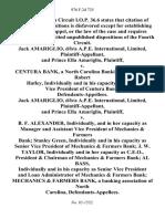Jack Amariglio, D/B/A A.P.E. International, Limited, and Prince Ella Amariglio v. Centura Bank, a North Carolina Banking Association Robert Hatley, Individually and in His Capacity as Senior Vice President of Centura Bank, Jack Amariglio, D/B/A A.P.E. International, Limited, and Prince Ella Amariglio v. B. F. Alexander, Individually, and in Her Capacity as Manager and Assistant Vice President of Mechanics & Farmers Bank Stanley Green, Individually and in His Capacity as Senior Vice President of Mechanics & Farmers Bank J. W. Taylor, Individually and in Her Capacity as C.E.O., President & Chairman of Mechanics & Farmers Bank Al Bass, Individually and in His Capacity as Senior Vice President and Loan Administrator of Mechanics & Farmers Bank Mechanics & Farmers Bank, a Banking Association of North Carolina, 976 F.2d 725, 4th Cir. (1992)