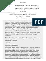 Wondemu Gebreegziabh Argaw v. John Ashcroft, Attorney General, 395 F.3d 521, 4th Cir. (2005)