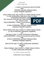 John Schimmel, a Minor, by His Parents and Next Friends John & Betty Schimmel and John Schimmel, Betty Schimmel v. Robert Spillane, Supt. Fairfax Co. Public Schools Fairfax Co. Bd. Of Education John Davis, Supt. Va. Dept. Of Education, the American Civil Liberties Union Foundation of Virginia, Inc., Amicus Curiae. John Schimmel, a Minor, by His Parents and Next Friends John & Betty Schimmel and John Schimmel, Betty Schimmel v. Robert Spillane, Supt. Fairfax Co. Public Schools Fairfax Co. Bd. Of Education, and John Davis, Supt. Va. Dept. Of Education, John Schimmel, a Minor, by His Parents and Next Friends John & Betty Schimmel and John Schimmel, Betty Schimmel v. John Davis, Supt. Va. Dept. Of Education, and Robert Spillane, Supt. Fairfax Co. Public Schools Fairfax Co. Bd. Of Education, 819 F.2d 477, 4th Cir. (1987)