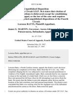 Lorenza Batts v. James G. Martin, Governor Aaron Johnson John G. Patseavouras, 825 F.2d 406, 4th Cir. (1987)