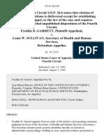 Freddie D. Garrett v. Louis W. Sullivan, Secretary of Health and Human Services, 972 F.2d 339, 4th Cir. (1992)