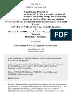 United States v. Richard T. Dorman, A/K/A John Doe, A/K/A James Ted Roberts, Defendant, 846 F.2d 74, 4th Cir. (1988)