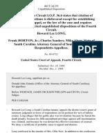 Howard Lee Long v. Frank Horton, Jr. Charles Sanders Mike Alsep State of South Carolina Attorney General of South Carolina, 865 F.2d 255, 4th Cir. (1988)