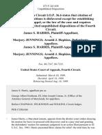 James S. Harris v. Marjory Jennings Arnold J. Hopkins, James S. Harris v. Marjory Jennings Arnold J. Hopkins, 873 F.2d 1438, 4th Cir. (1989)