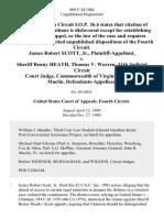 James Robert Scott, Jr. v. Sheriff Benny Heath, Thomas v. Warren, 11th Judicial Circuit Court Judge, Commonwealth of Virginia, John H. MacLin, 889 F.2d 1084, 4th Cir. (1989)