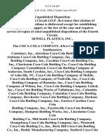 Sewell Plastics, Inc. v. The Coca-Cola Company, D/B/A Coca-Cola Usa, Southeastern Container, Inc., Aberdeen Coca-Cola Bottling Company, Alabama Coca-Cola Bottling Company, Inc., Biscoe Coca-Cola Bottling Company, Inc., Carolina Coca-Cola Bottling Co., Inc., Charleston Coca-Cola Bottling Co., Coca-Cola Bottling Company Consolidated, Coca-Cola Bottling Company of Anderson, South Carolina, Inc., Coca-Cola Bottling Company of Asheville, Nc, Coca-Cola Bottling Company of Mobile, Coca-Cola Bottling Company of Nashville, Inc., Coca-Cola Bottling Company of Roanoke, Inc., Coca-Cola Bottling Company of Wilson, Inc., Coca-Cola Bottling Company United, Inc., Coca-Cola Bottling Works of Tullahoma, Inc., Columbia Coca-Cola Bottling Company, Columbus Coca-Cola Bottling Company, Dorchester Coca-Cola Bottling Company, Durham Coca-Cola Bottling Company, Inc., Eastern Carolina Coca-Cola Bottling Company, Inc., Fayetteville Coca-Cola Bottling Company, Hampton Bottling Works, Inc., Lincolnton Coca-Cola Bo