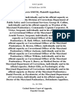 William Lewis Smith v. Jon P. Galley, Individually and in His Official Capacity as Commissioner of the Division of Corrections Department of Public Safety and Correctional Services George H. Collins, Individually and in His Official Capacity as Warden of the Maryland Penitentiary Commander Captain Carpenter R. Victor, Sergeant, Individually and in His Official Capacity as Correctional Officer of the Maryland Penitentiary Arnold Turner, Sergeant, Individually and in His Official Capacity as Correctional Officer of the Maryland Penitentiary R. Hall, Officer, Individually and in His Official Capacity as Correctional Officer of the Maryland Penitentiary R. Brown, Officer, Individually and in His Official Capacity as Correctional Officer of the Maryland Penitentiary Officer Jackson, Individually and in His Official Capacity as Correctional Officer of the Maryland Penitentiary Officer Wilkins, Individually and in His Official Capacity as Correctional Officer of the Maryland Penitentiary Wayn