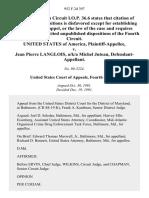 United States v. Jean Pierre Langlois, A/K/A Michel Juteau, 952 F.2d 397, 4th Cir. (1991)